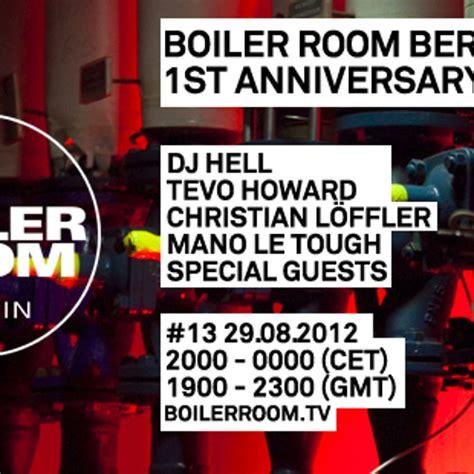 Christian Loeffler Boiler Room by Tevo Howard Live In The Boiler Room Berlin By Boiler Room Free Listening On Soundcloud