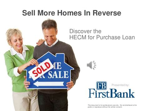 how to sell a house with a reverse mortgage hecm for purchase reverse mortgage