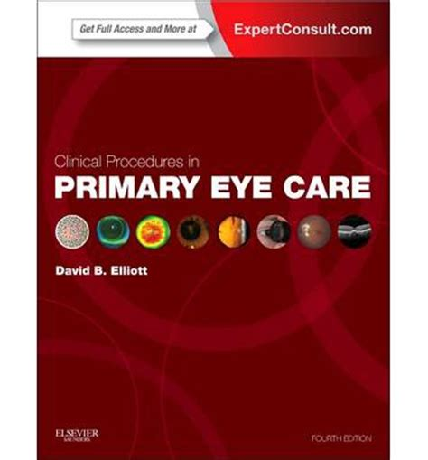 Clinical Procedures In Primary Eye Care David B Elliott