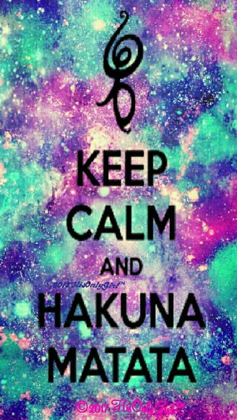 imagenes de keep calm and hakuna matata hakuna matata galaxy iphone android wallpaper i created
