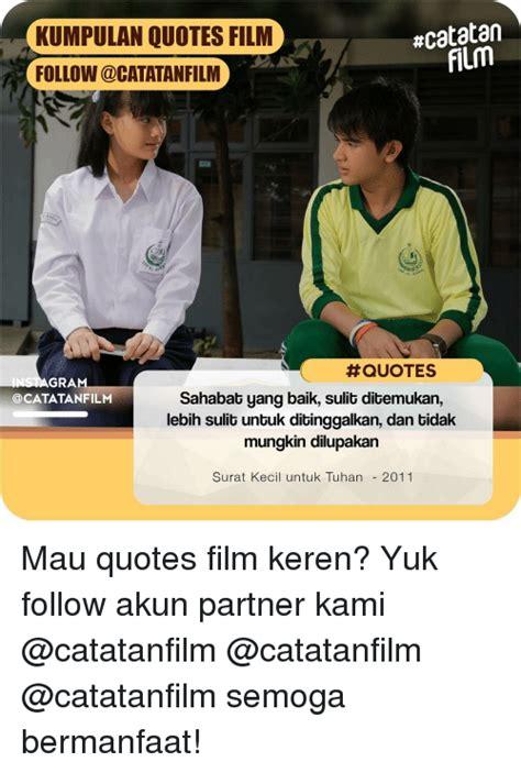 film sedih tentang persahabatan indonesia catatan kumpulan quotes film follow film al ra quotes