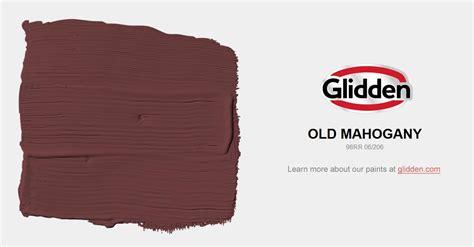 old mahogany paint color glidden paint colors