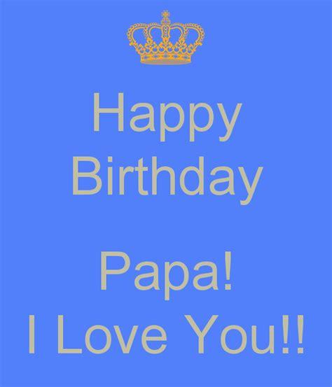 papa i you happy birthday papa i you poster keep