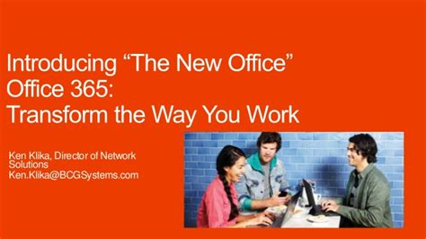 Office 365 Work From Home Introducing Quot The New Office Quot Office 365 Transform The Way