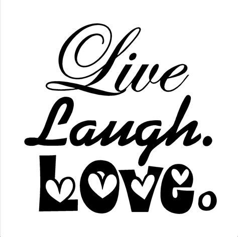 live laugh love art live laugh love clipart