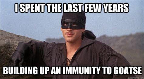 Goatse Meme - i spent the last few years building up an immunity to