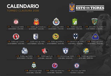 Calendario Liga Mx Tigres Calendario De Tigres Clausura 2016 Calendar Template 2016