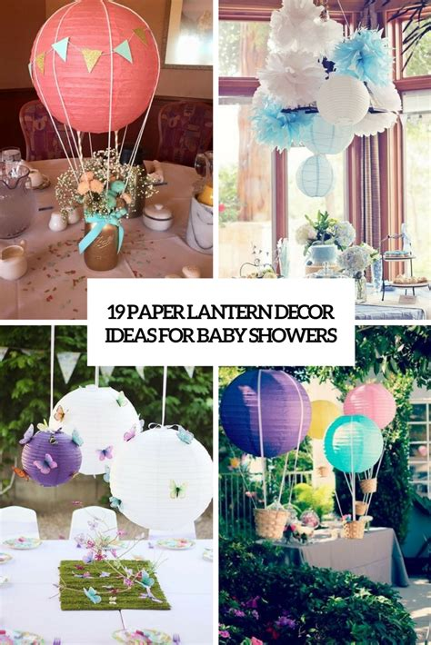How To Make Paper Decorations For Baby Shower - 19 paper lantern d 233 cor ideas for baby showers shelterness