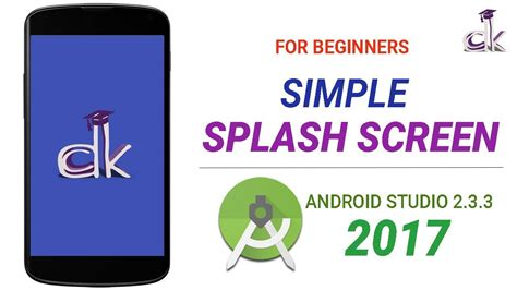 android studio tutorial splash screen simple splash screen app tutorial using android studio 2 3