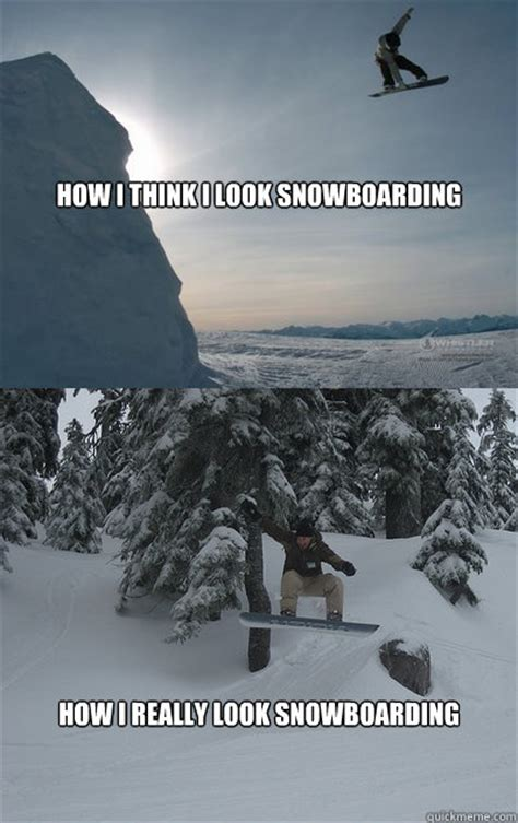 Snowboarding Memes - snowboarding memes quickmeme
