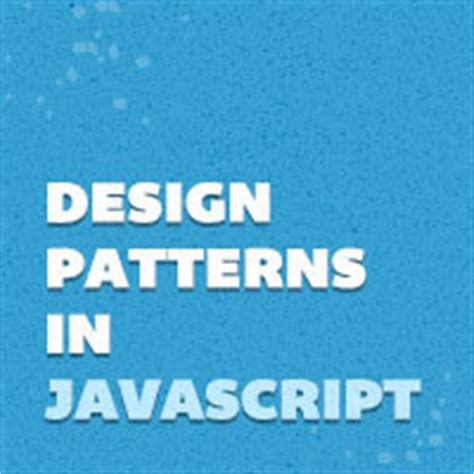 pattern en javascript comprendre les mod 232 les de conception javascript human