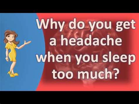 Why Do You Get Headaches When You Detox by Why Do You Get A Headache When You Sleep Much