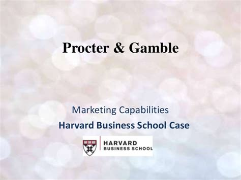 Procter And Gamble Mba Schools by Procter Gamble