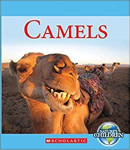 camel in books camels nature s children zeiger 9780531211700