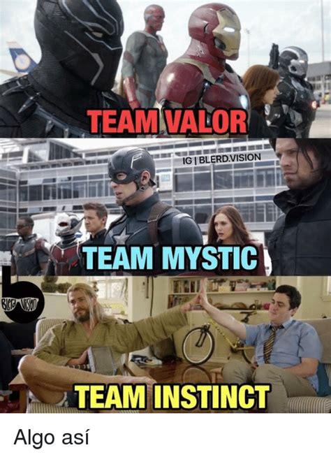 Team Valor Memes - team valor igiblerdvision team mystic team instinct algo as 237 vision meme on sizzle