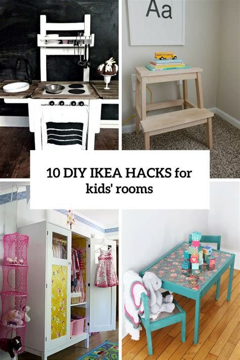 diy ikea 10 awesome diy ikea hacks for any kids room shelterness