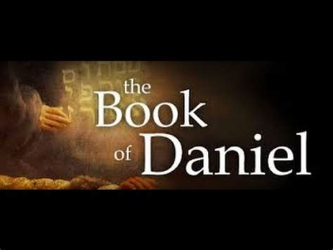 """the book of daniel"" (kjv) dramatized youtube"