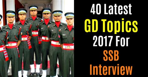 Recent Gd Topics 2017 For Mba by 40 Gd Topics 2017 For Ssb