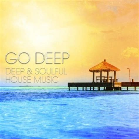 Va Go Deep Deep Soulful House Music 2015 320kbpshouse Net