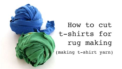 How To Make A Rug Out Of T Shirts how to cut t shirts for rug t shirt yarn