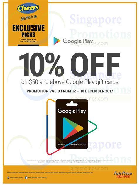 Google Play Gift Card Discount 2017 - cheers fairprice xpress 10 off google play gift cards from 12 18 dec 2017