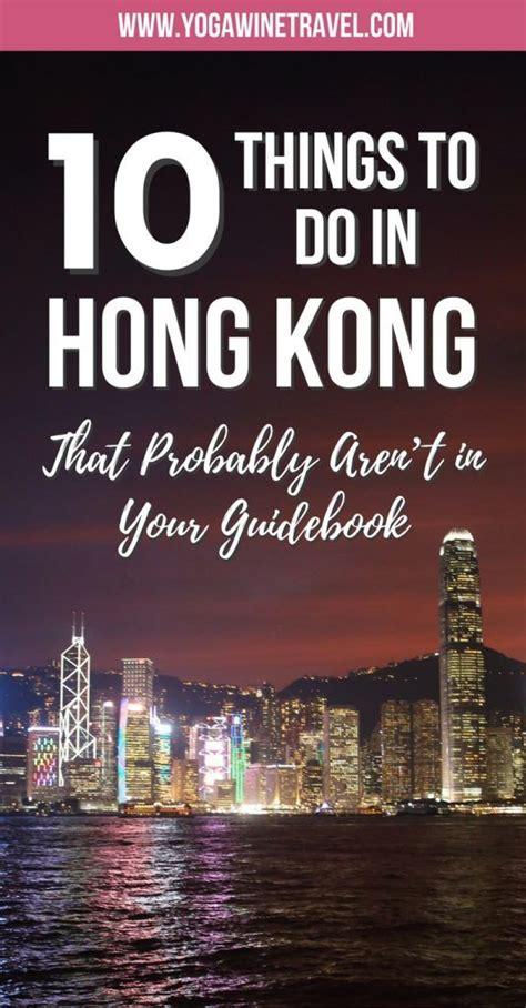 10 things to do in hong kong brie s world 1612 besten asia travel bilder auf