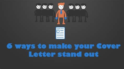 make your cover letter stand out 6 ways to make your graduate cover letter stand out