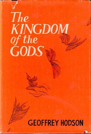 the kingdom of speech books the kingdom of the gods by geoffrey hodson reviews