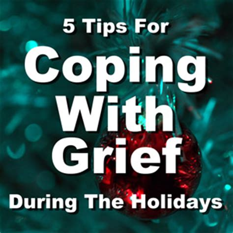 9 Tips For Coping With The Heat by Grieving During The Holidays 5 Tips For Surviving The Season