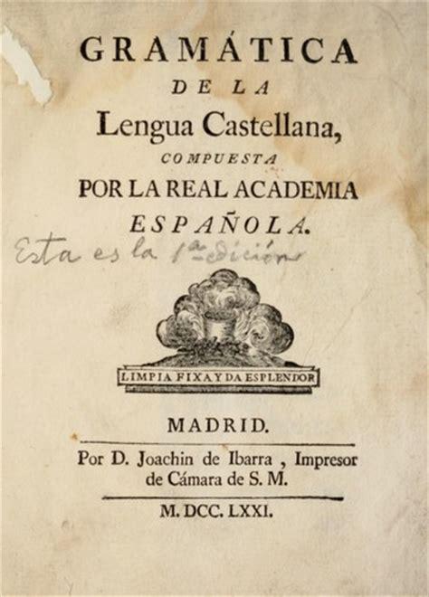 accin gramtica new advanced gram 225 tica de la lengua castellana 1771 edition open library