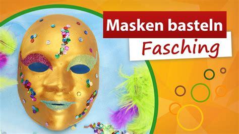 Bastelideen Zum Fasching by Masken Basteln Fasching Diy Bastelideen Faschingsmaske