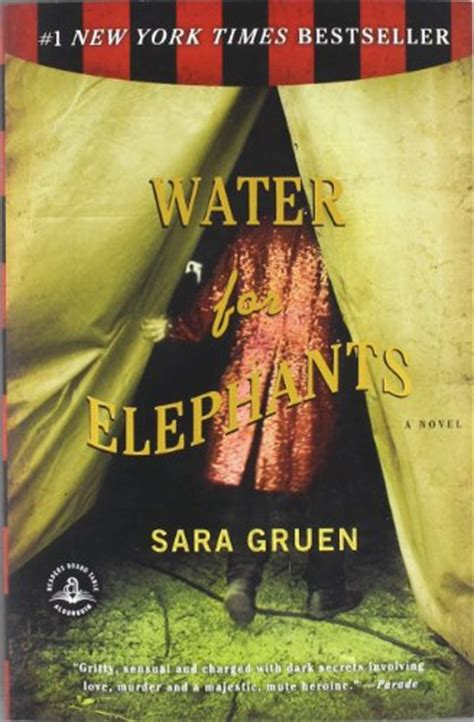 water for elephants a novel water for elephants by gruen book review of