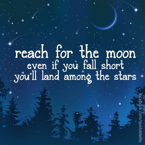 reach for the stars quotes quotesgram