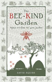 the guarding the beehive books win a copy of the bee garden by david squire