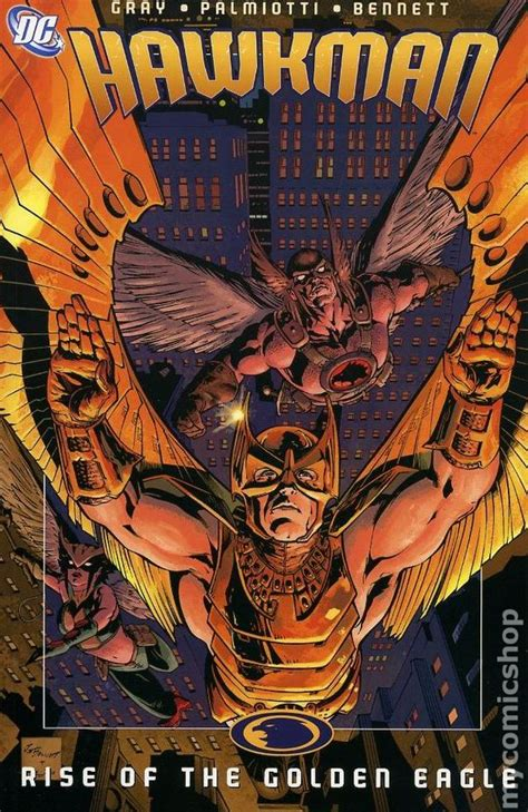 Tpb Hawkman Rise Of The Golden Eagle Volume 4 hawkman tpb 2003 2006 dc by geoff johns robinson