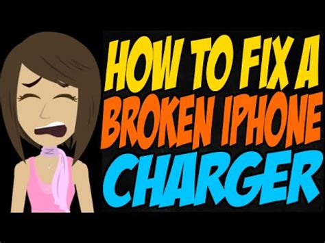 fix a broken iphone charger how to fix a broken iphone charger