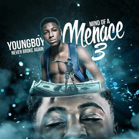 youngboy never broke again realer nba youngboy mind of a menace 3 buymixtapes