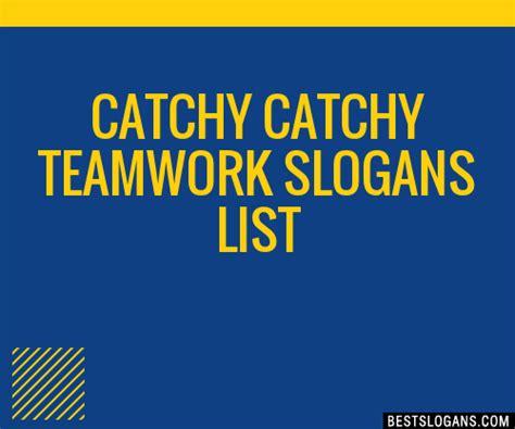 catchy teamwork slogans list taglines phrases
