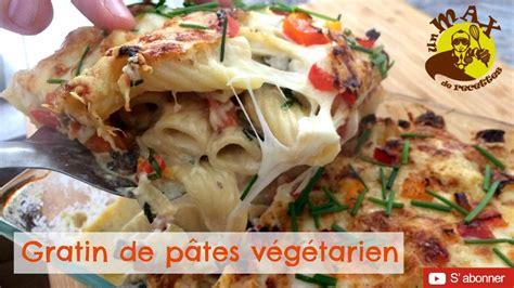 cuisine vegetarienne simple et rapide 15 gratin de p 226 tes