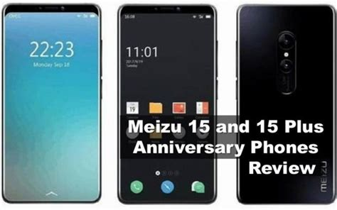 meizu 15 and 15 plus review anniversary flagship phones