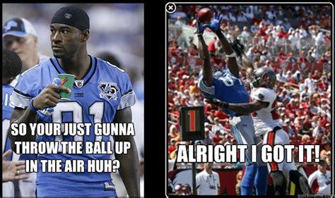Calvin Johnson Meme - so your just gunna throw the ball up in the air huh