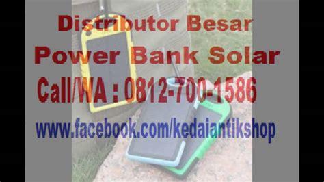 Grosir Power Bank Solar 0812 700 1586 t sel distributor power bank solar cell