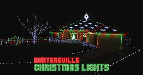 huntersville christmas lights s previous seasons videos