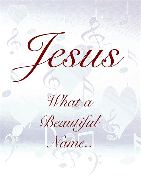what a beautiful name jesus what a beautiful name photograph by debbie nobile