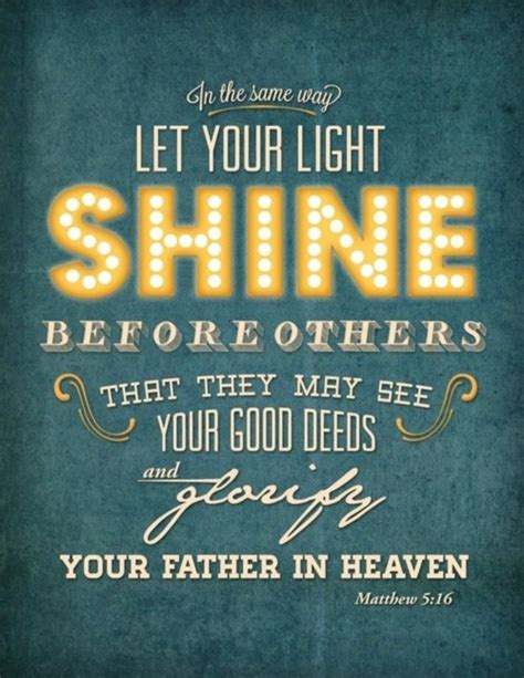 Be The Light Bible Verse by To Let Our Light Shine Fields Of Gold