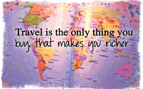 What Makes You Buy by About Travel Is The Only Thing You Buy That Makes You
