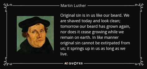 original sin film quotes martin luther quote original sin is in us like our beard