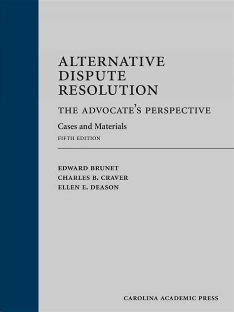 1422485528 arbitration cases and materials alternative dispute resolution the advocate s perspective