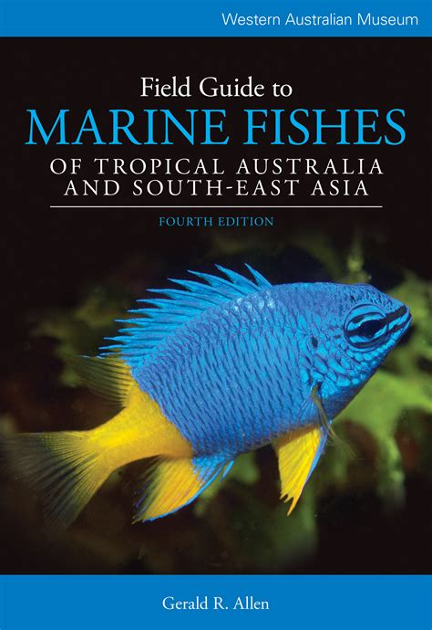 a field guide to building watching august 2009 field guide to marine fishes of tropical australia
