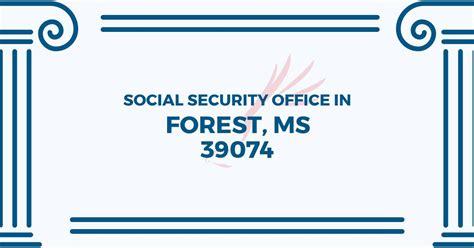 social security office in forest mississippi 39074 get